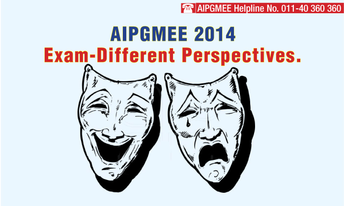 AIPGMEE 2014 Exam: Different perspectives