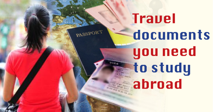 Travel documents you need to study abroad