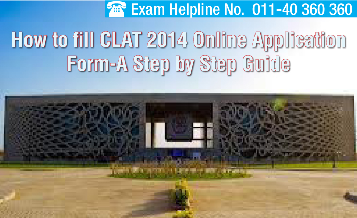 How to fill CLAT 2014 Online Application Form