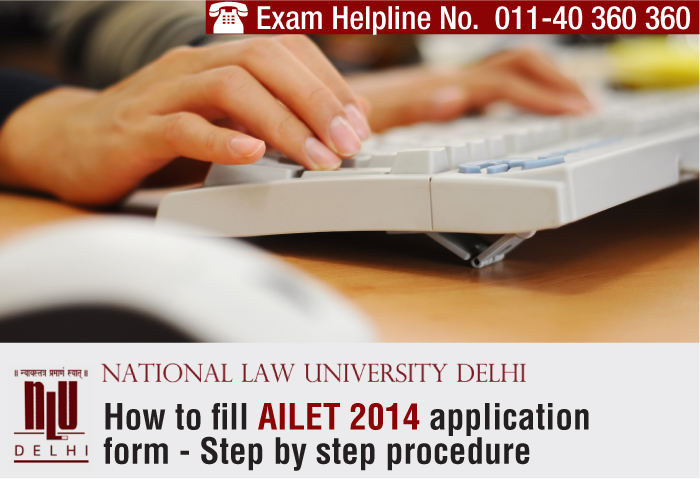 How to fill AILET 2014 application form - Step by step procedure