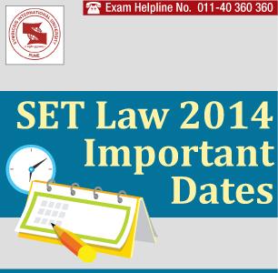 SET Law 2014 Important Dates