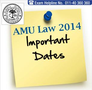 AMU Law Entrance Exam 2014 Important Dates