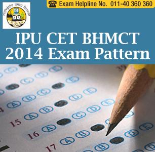 IPU CET BHMCT 2014 Exam Pattern