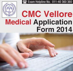 CMC Vellore Medical Entrance Exam 2014 Application Form