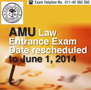 AMU Law Entrance Exam 2014 Date rescheduled to June 1