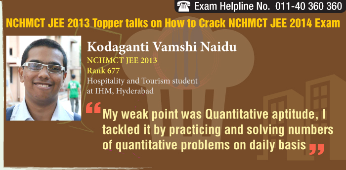 NCHMCT JEE 2013 Topper K. Vamshi Naidu, IHM Hyderabad student decodes his success mantra