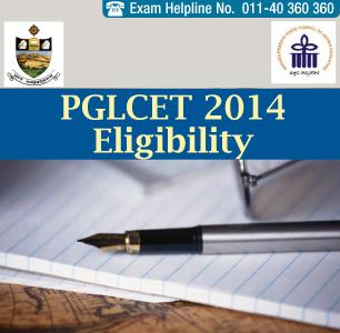 PGLCET 2014 Eligibility Criteria