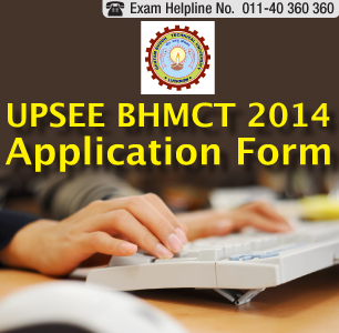 UPSEE BHMCT 2014 Application Form