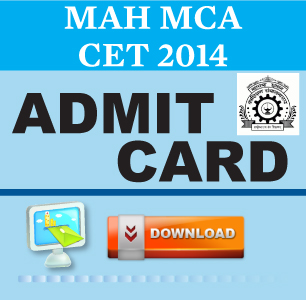 MAH MCA CET 2014 Hall Ticket Download to begin on March 20