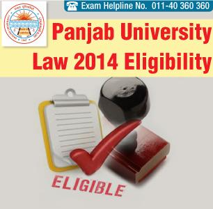 Panjab University LLB Entrance Exam 2014 Eligibility