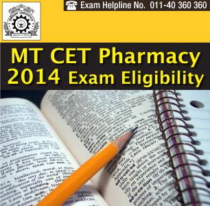MT CET Pharmacy 2014 Eligibility