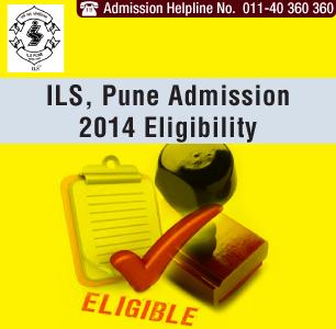 ILS Pune Admission 2014 Eligibility