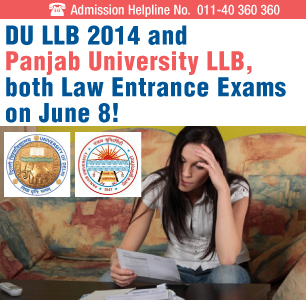 DU and Panjab University LLB Entrance Exams on June 8, 2014!