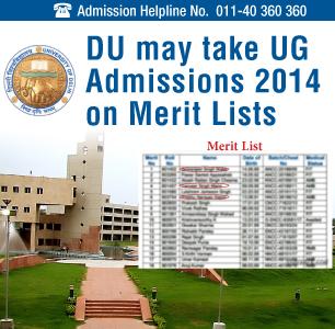 DU may take UG Admissions 2014 on Class 12 Merit List