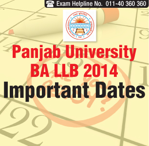 Panjab University BA LLB Entrance Exam 2014 Important Dates