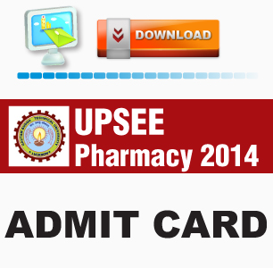 UPSEE Pharmacy 2014 Admit Card