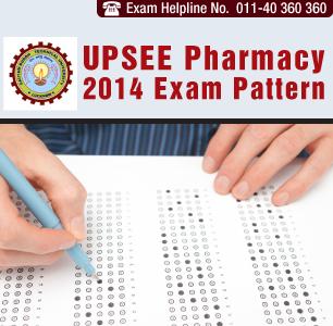 UPSEE Pharmacy 2014 Exam Pattern