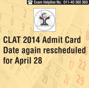 CLAT 2014 Admit Card Date Again Rescheduled