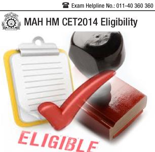 MAH HM CET 2014 Eligibility