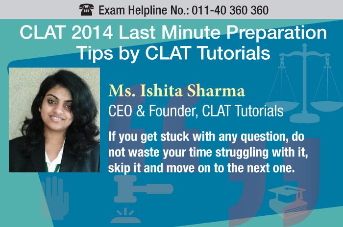 CLAT 2014: Last minute expert tips by CLAT Tutorials
