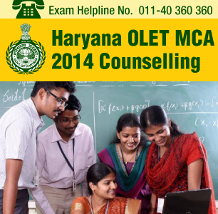 Haryana OLET MCA 2014 Counselling