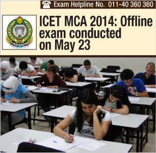 ICET MCA 2014: Offline exam conducted on May 23