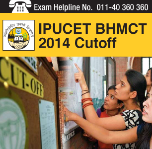 IPU CET BHMCT 2014 Cutoff