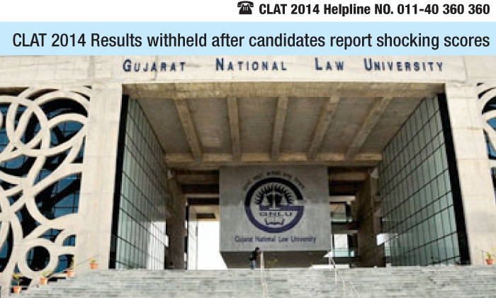 CLAT 2014 Results withheld after candidates report shocking scores