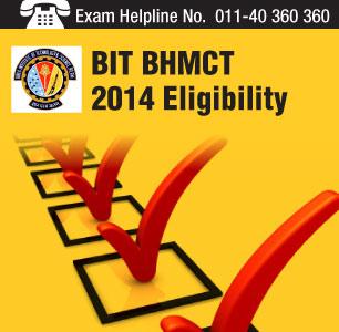 BIT BHMCT 2014 Eligibility