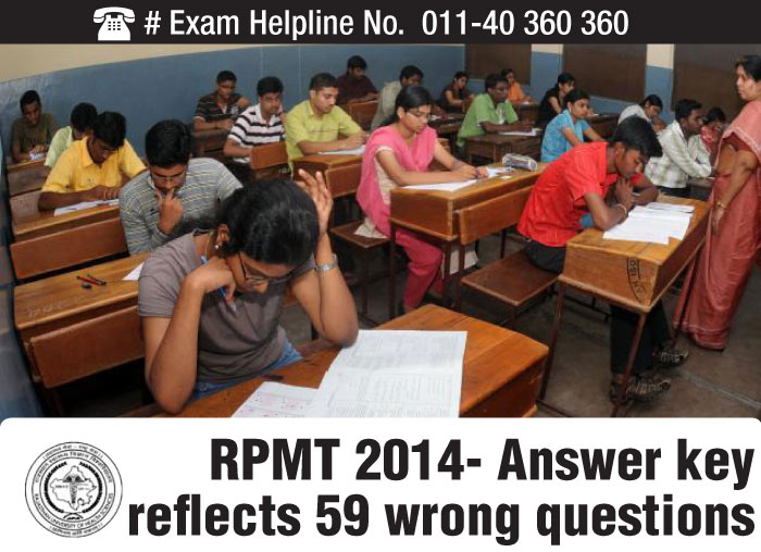 RPMT 2014- Answer key reflects 59 wrong questions