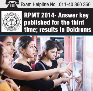 RPMT 2014 Answer key published for the third time; results in Doldrums