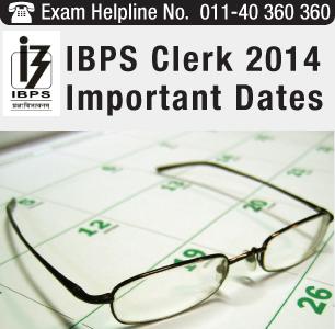 IBPS Clerk 2014 Important Dates