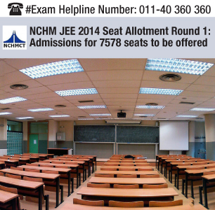 NCHM JEE 2014 Seat Allotment Round 1: Admissions for 7578 seats to be offered
