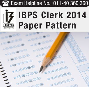 IBPS Clerk 2014 Paper Pattern