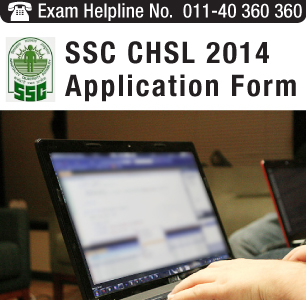 SSC CHSL 2014 Application Form