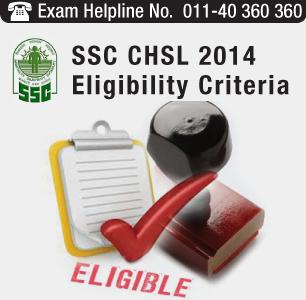 SSC CHSL 2014 Eligibility Criteria