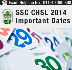 SSC CHSL 2014 Important Dates