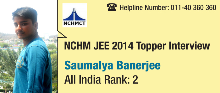 NCHM JEE 2014 Topper Interview: Soumalya Banerjee secures AIR 2