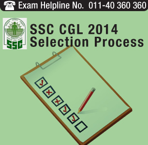 SSC CGL 2014 Selection Process