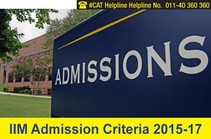 IIM Admission Criteria 2015-17
