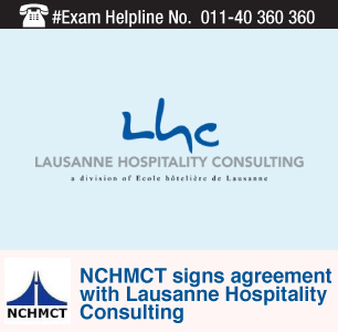 NCHMCT signs agreement with Swiss-based Lausanne Hospitality Consultancy