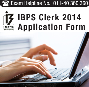 IBPS Clerk 2014 Application Form available online