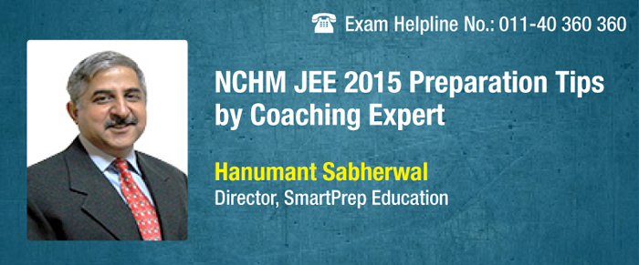 NCHM JEE 2015 Preparation Tips by SmartPrep Education Director