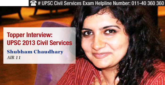 UPSC 2013 Civil Services Topper Interview - AIR 11 Shubham Chaudhary
