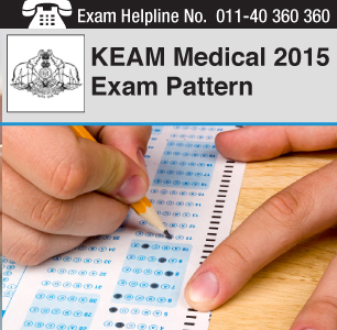 KEAM Medical 2015 Exam Pattern