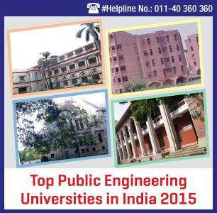 Top Public Engineering Universities in India 2015