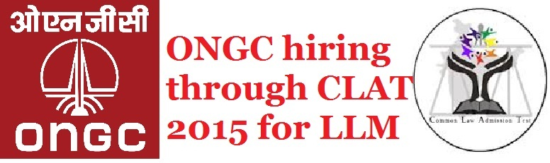 ONGC recruits through CLAT 2015 for LLM