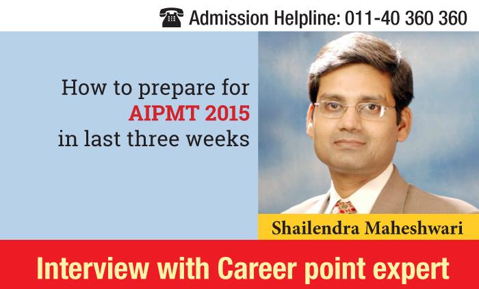 AIPMT 2015: Preparation Tips for last three weeks