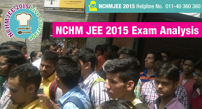 NCHM JEE 2015 Exam Analysis- Students' Reactions