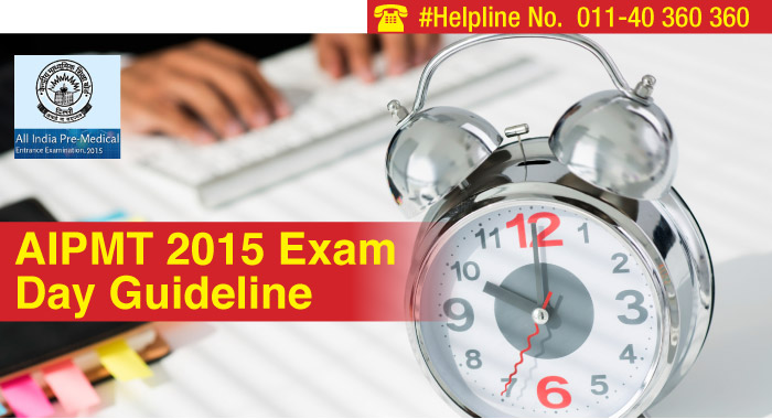 AIPMT 2015 exam day guideline